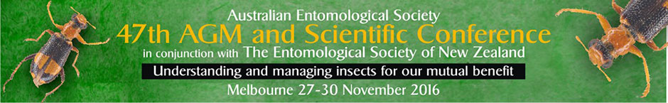 Australian Entomological Society 47th AGM and Scientific Conference and Entomological Society of New Zealand – 2016 Conference, 